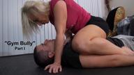Gym Bully, Part 1